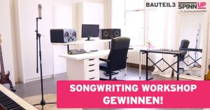 Songwriting Workshop mit bauteil3 und Spinnup in Berlin