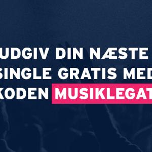 Udgiv din næste single gratis!
