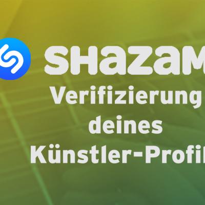 Shazam-Verifizierung deines Künstler-Profils